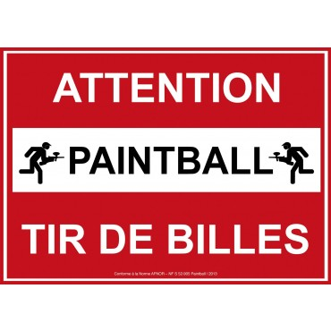 Panneau AFNOR NF Attention Tir de Billes